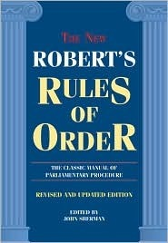The New Roberts Rules of Order Henry Martyn Robert