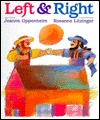 Left & Right  by  Joanne F. Oppenheim