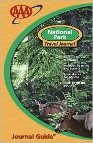 AAA National Park Travel Journal  by  The American Automobile Association