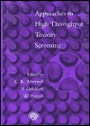 Approaches to High Throughput Toxicity Screening  by  W Purcell