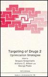 Targeting of Drugs, Vol 2: Optimization Strategies Gregory Ed. Gregoriadis