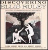 Discovering Ellis Ruley: The Story of an American Outsider Artist  by  Glenn Robert Smith
