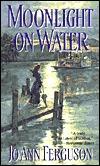 Moonlight On Water (Haven Trilogy, #2) Jo Ann Ferguson