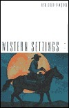 Western Settings: Poems Red Shuttleworth