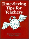 Time-Saving Tips for Teachers  by  Joanne C. Wachter