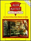 Keen Kutter: An Illustrated Value Guide Jerry Heuring