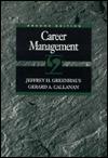 Career Management Jeffrey H. Greenhaus