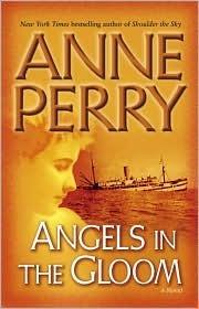 Angels in the Gloom (World War I, #3) Anne Perry