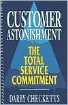 Customer Astonishment Handbook  by  Darby Checketts