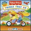 Things That Go  by  Margaret Jones