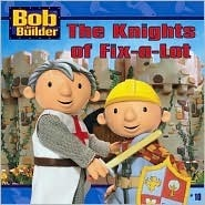 The Knights of Fix-a-Lot (Bob the Builder (8x8))  by  Hot Animation