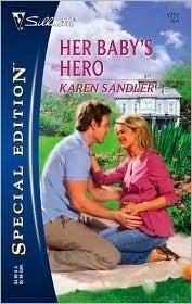 Her Babys Hero Karen Sandler