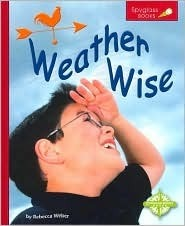 Weather Wise  by  Rebecca Weber