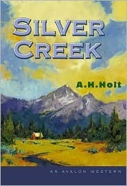 Silver Creek A.H. Holt