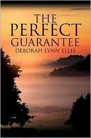 The Perfect Guarantee  by  Deborah Ellis