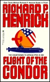 Flight Of The Condor  by  Richard P. Henrick