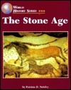 The Stone Age (World History Series) Patricia D. Netzley