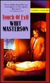 Touch of Evil Whit Masterson