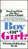Boy or Girl?  by  Elizabeth M. Whelan