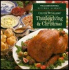 Chuck Williams Thanksgiving & Christmas (Williams-Sonoma Kitchen Library) Chuck Williams