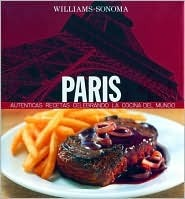 Paris: Spanish-Language Edition (Williams-Sonoma)  by  Marlena Spieler