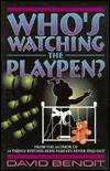 Whos Watching the Playpen  by  David Benoit
