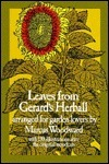Leaves from Gerards Herball: Arranged for Garden Lovers  by  Marcus Woodward