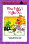 Miss Piggys Night Out: Level 2  by  Sara Hoagland Hunter