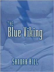 The Blue Viking (Viking Series I, #5)  by  Sandra Hill