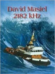 2182 Khz David Masiel