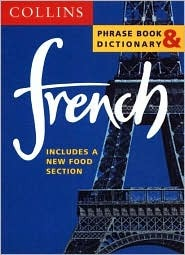 Collins French Phrase Book & Dictionary  by  Collins Publishers