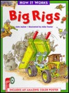 How It Works: Big Rigs  by  John Malam