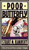 Poor Butterfly  by  Stuart M. Kaminsky