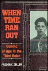 When Time Ran Out: Coming of Age in the Third Reich Benita Kane Jaro