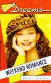Weekend Romance (Sweet Dreams Series #209) Peggy Teeters