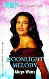 Moonlight Melody (Sweet Dreams, #206)  by  Alicyn Watts
