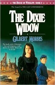 The Dixie Widow  by  Gilbert Morris