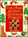 Two-Hour Quilted Christmas Projects  by  Cheri Saffiote
