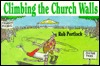 Climbing the Church Walls  by  Rob Portlock