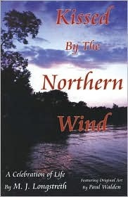 Kissed the Northern Wind by Musrat Jack M. J. Longstreth