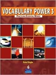 Vocabulary Power 3: Practicing Essential Words  by  Kate Dingle