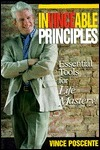 Invincible Principles: Essential Tools for Life Mastery Vince Poscente