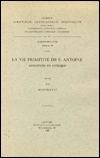 La Vie Primitive de S. Antoine: T.  by  R. Draguet