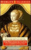 The Princesse de Clèves: The Princesse de Montpensier, the Comtesse de Tende  by  Madame de La Fayette