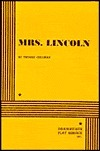 Mrs. Lincoln.  by  Thomas Cullinan