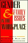 Gender and Family Issues in the Workplace Francine D. Blau