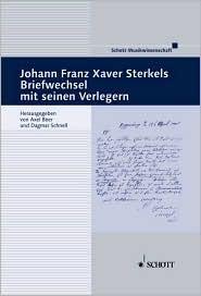 Johann Franz Xaver Sterkels Briefwechsel Mit Seinen Verlegern:  by  Johann Franz Xaver Sterkel