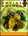 Empire Kosher Chicken Cookbook: 225 Easy and Elegant Recipes for Poultry and Great Side Dishes Arthur Boehm