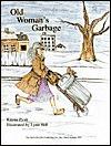 Old Womans Garbage Kayne Pyatt