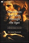 Glimpse of God Trhough the Ages *S [With CD]  by  Esther Dodgen